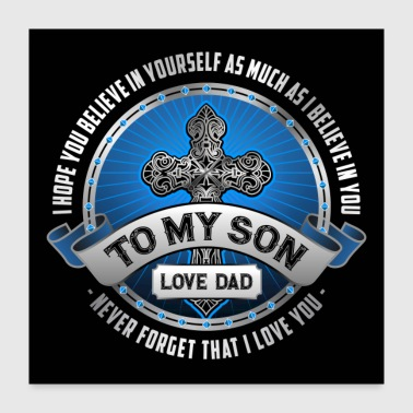 To My Son From Dad - Poster 24x24
