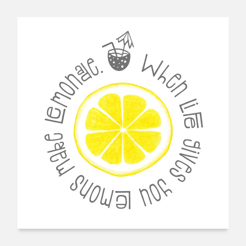 Inspirational Quote When Life Gives You Lemons Poster Spreadshirt