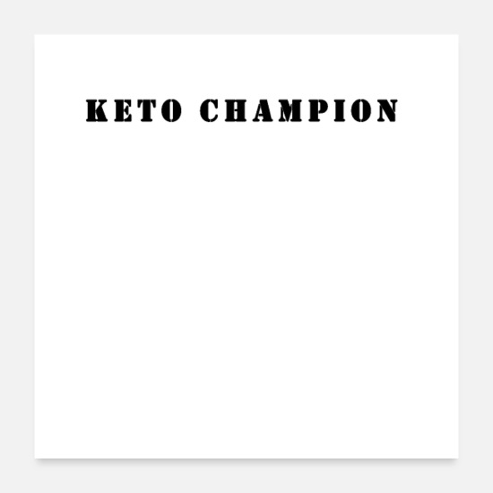 Motivational Posters - Keto champion - Posters white