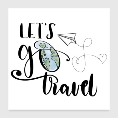 Let's go Travel - Poster 24x24