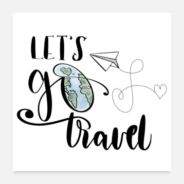 Traveler Let's go Travel - Poster