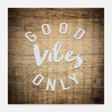 Good Day Good vibes only! - Poster
