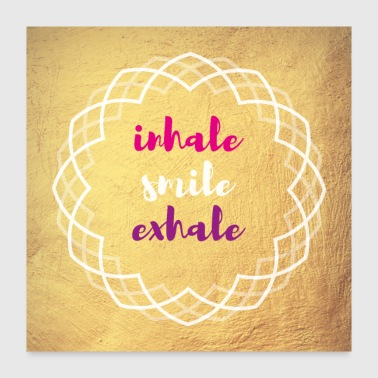 Poster Yoga inhale smile exhale - Poster 24x24