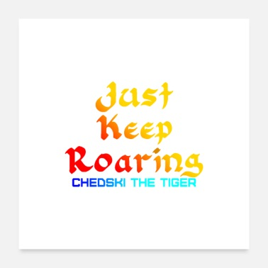 Just Keep Roaring (Poster) - Poster