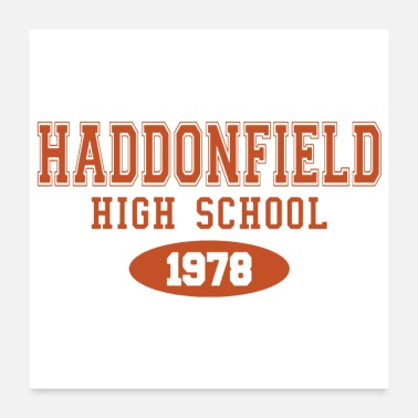 High School Graduate Haddonfield High Class of 1978 - Poster 24x24