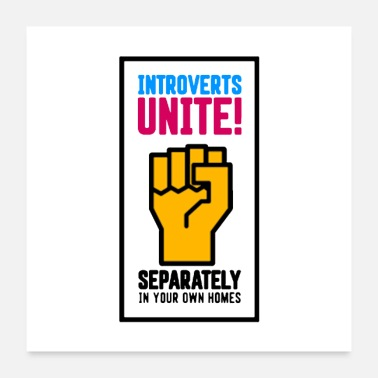 United Introverts Unite - Poster 24x24