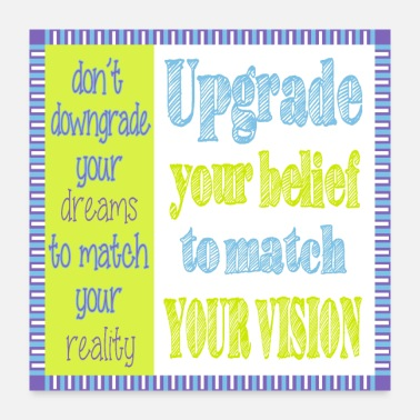 don t downgrade your dreams - square - Poster 24x24