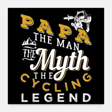 For Papa Papa The Cycling Legend - Poster