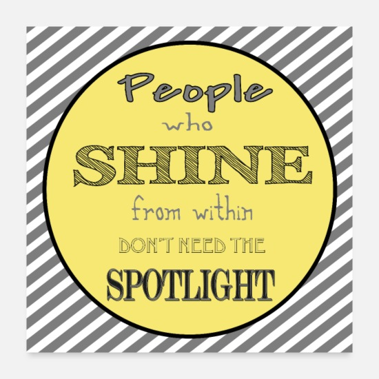 People Posters - people who shine - Posters white