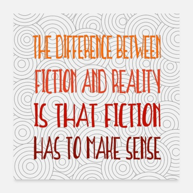 Sense the difference between fiction and reality - Poster