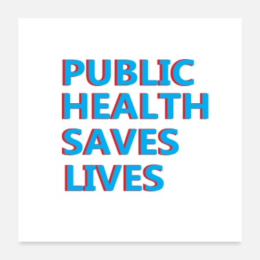 Public Public health saves lives - Poster