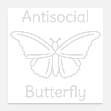 Social Not So Social Butterfly - Poster 24x24