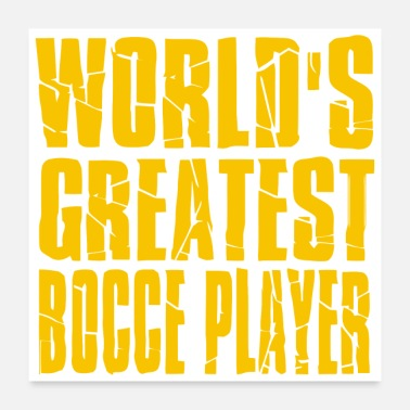 World Champion World Greatest Bocce - Poster 24x24