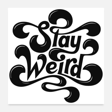 Typo Collection Stay Weird - Poster