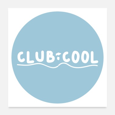 Clubs Club Cool - Poster