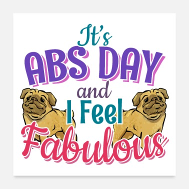 Workout Pug Dog Lover Fitness Quote Gift Gym Abs Workout Pet sitter, veterinarian, rescue dog walker idea. - Poster 24x24