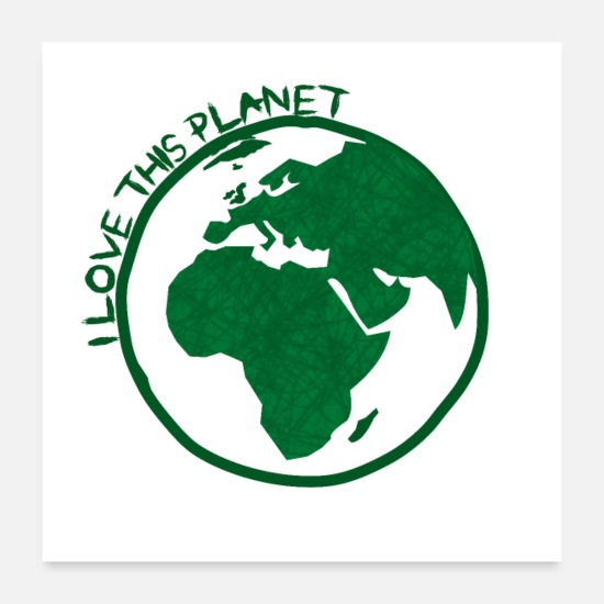 Love Posters - I love this planet - Posters white