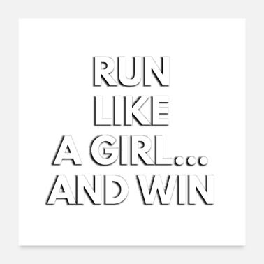 Girl Running Run Like A Girl And Win - Poster