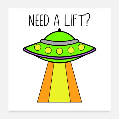 Alien Need a lift? - Poster
