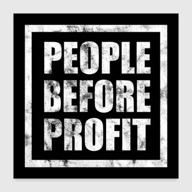 People Before Profit - Human Rights Poster (White) - Poster 24x24