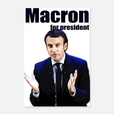 Politician MACRON FOR PRESIDENT - Poster