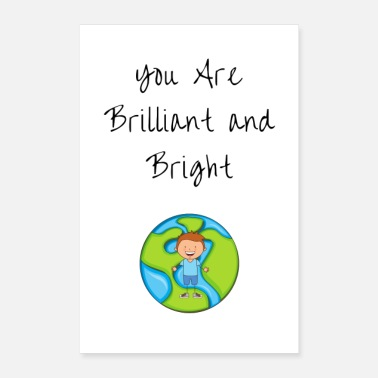 Brilliant Brilliant and Bright - Poster 8x12