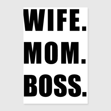 Wife Wife Mom Boss T-shirt, Ladies Unisex Shirt. - Poster 8x12