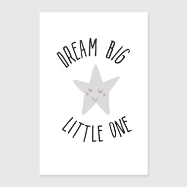 dream big little one - Poster 8x12