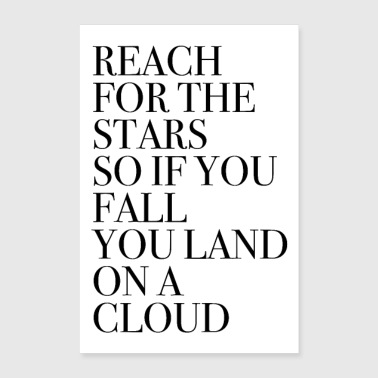 Reach for the stars - Poster 8x12