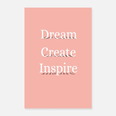 Inspirational dream create inspire - Poster 8 x 12