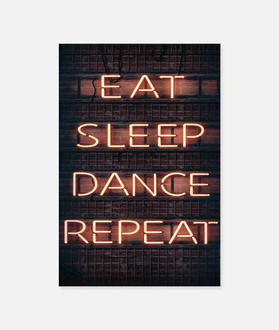 Dancehall Posters - eat sleep dance repeat 2 - Posters white