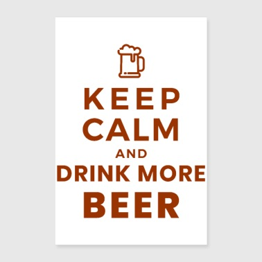 Keep Calm Oktoberfest Keep Calm and Drink More Beer giftidea - Poster 8x12