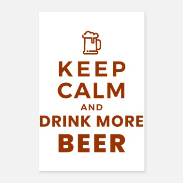 Mood Oktoberfest Keep Calm and Drink More Beer giftidea - Poster 8x12
