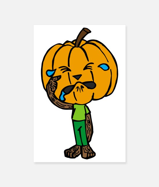 I Am Sad Posters - Halloween scared pumpkin crying rubbing eyes - Posters white