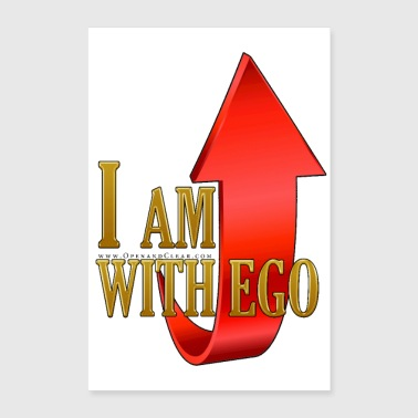 I AM with ego - A Course in Miracles - Poster 8x12