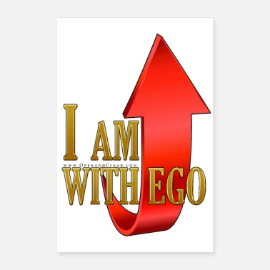 I'm With Stupid I AM with ego - A Course in Miracles - Poster