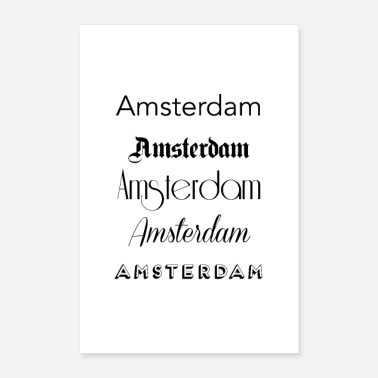 Amsterdam Amsterdam City Quote Sign - Poster 8 x 12
