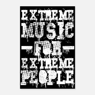 Heavy Metal Extreme Music for Extreme People - Poster - Poster 8x12