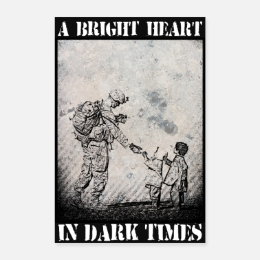Bright Bright Heart in Dark Times (Of War) Poster - Poster 8x12