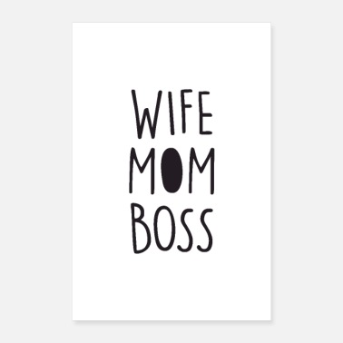 Mummy Wife Mom Boss - Poster 8 x 12