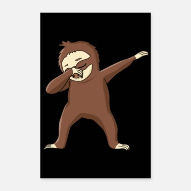 Dance Dabbing Sloth Clothing Dab Dance Dancing Sloth - Poster