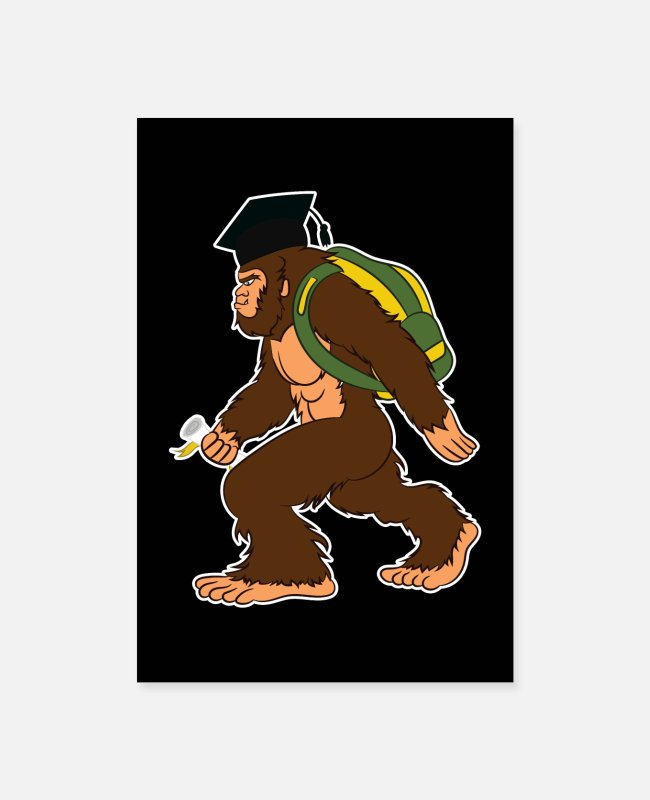 Nature Posters - Bigfoot Graduated Diploma Sasquatch Gift - Posters white