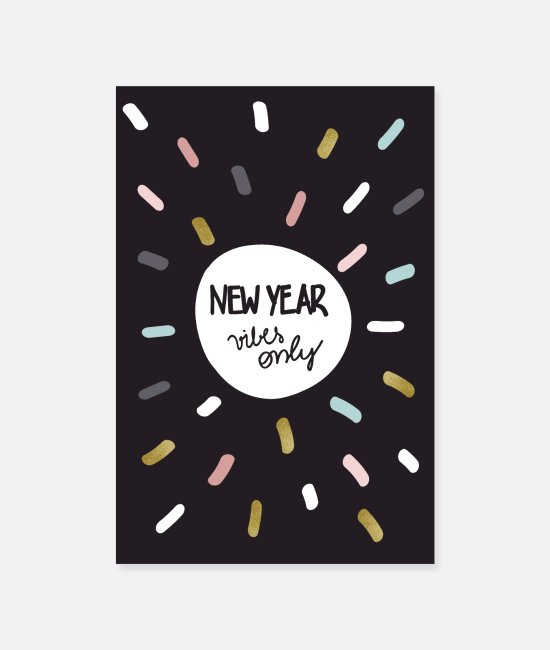 Happiness Posters - New year vibes only - Posters white