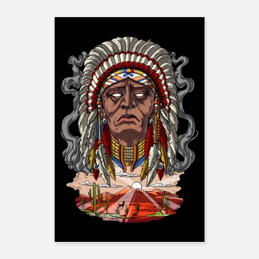American Indian Native American Indian Chief - Poster