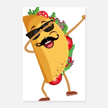 Dabbing Taco Mexican Food Lover - Poster