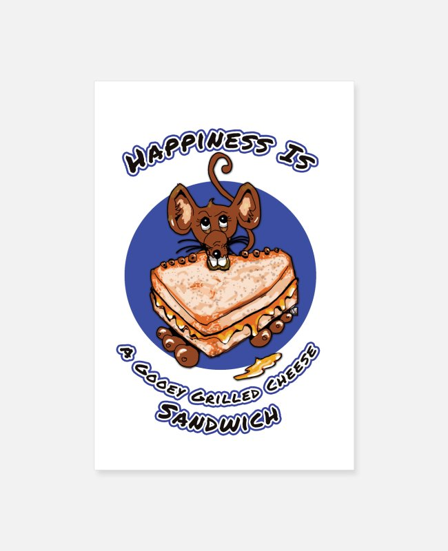 Sandwich Posters - Cheesy Happiness - Posters white
