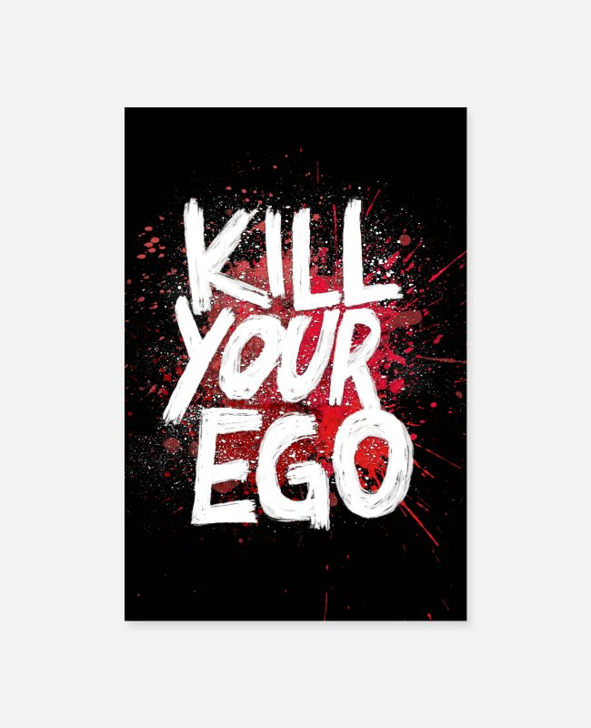 Hipster Posters - Kill your Ego - Poster - Posters white