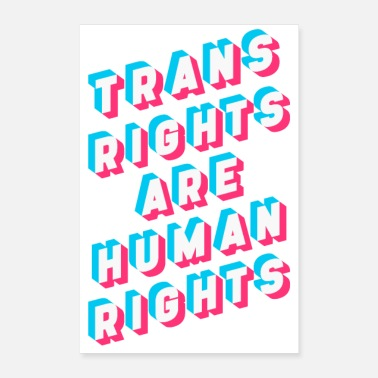 Human Rights Trans Rights Are Human Rights - Poster