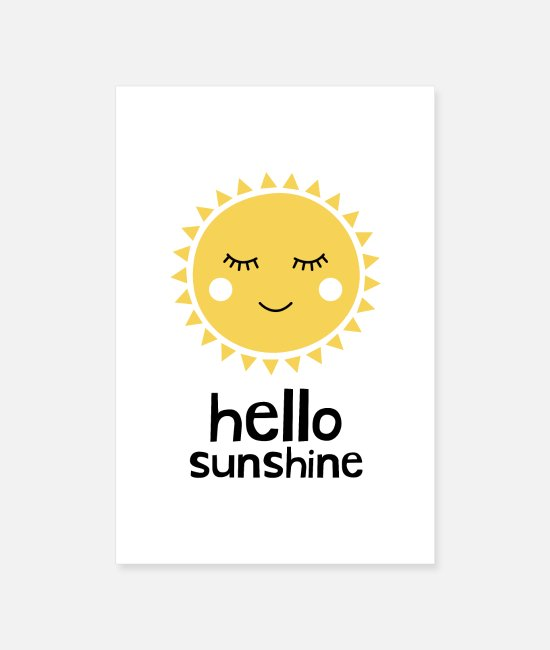 Travel Posters - Hello Sunshine Yellow - Posters white