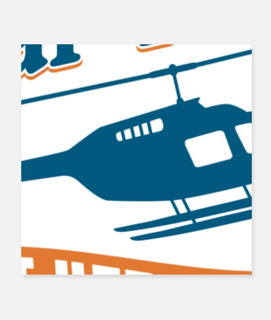 Helicopter Posters - Real Pilots Don't Need Wings - Posters white